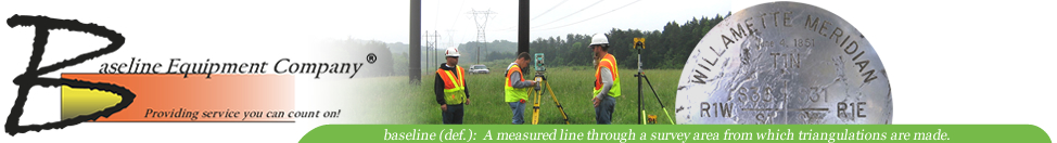 Baseline Equipment Company is a full line dealer of Land Surveying Equipment and Supplies, Personal Protective Equipment, Traffic control products and Forestry equipment and supplies. We will not be undersold, we will meet and beat the pricing of our competitors. Toll-free 877-844-3101.